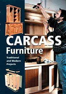 Carcass Furniture: Traditional and Modern Projects