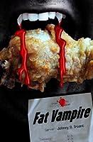 Fat Vampire (Fat Vampire,#1)