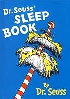 Dr. Seuss' Sleep Book