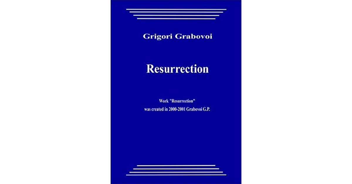 Resurrection by Grigori Grabovoi