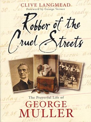 Robber of the Cruel Streets by Clive Langmead