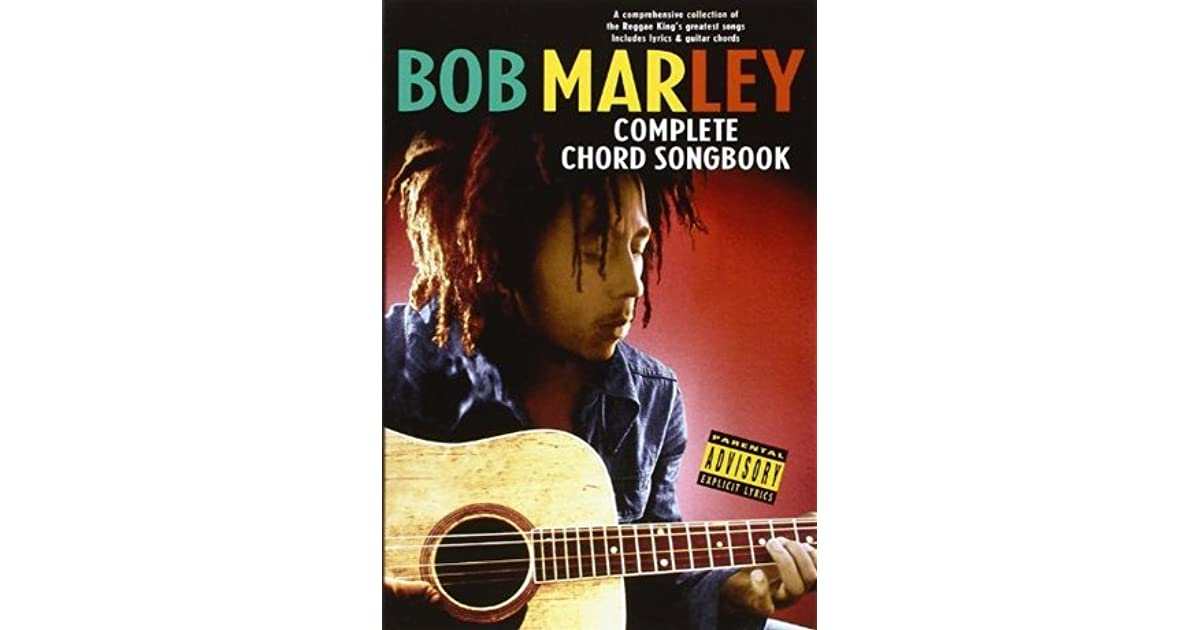Bob Marley Complete Chord Songbook By Bob Marley