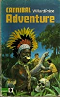Cannibal Adventure (Knight Books Older Fiction)