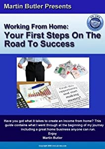 Martin Butler's Work From Home Start Up Guide