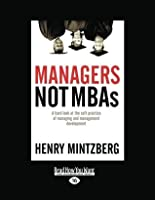 Managers Not MBAs: A Hard Look at the Soft Practice of Managing and Management Development: 2