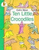 Ten Little Crocodiles (Jungle Fun)
