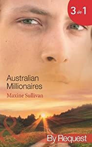 Australian Millionaires: The Millionaire's Seductive Revenge / The Tycoon's Blackmailed Mistress / The Executive's Vengeful Seduction