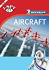 I-Spy Aircraft by Guides Touristiques Michelin