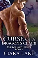 Curse of a Dragon's Claim (The Forsaken Series)