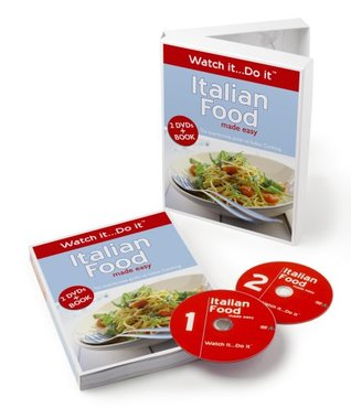 Italian Food Made Easy   2 Dv Ds And Book: The Step By Step Guide To Italian Cooking (Watch It...Do It)