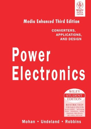 Power Electronics: Converters, Applications, and Design by Ned Mohan