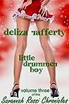 Little Drummer Boy (Volume 3 of The Savannah Rossi Chronicles)