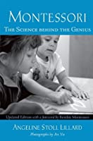 Montessori: The Science Behind the Genius