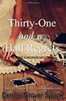 Thirty-One and a Half Regrets (Rose Gardner Mystery #4)