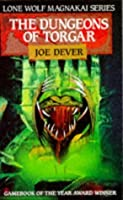 The Dungeons of Torgar (Lone Wolf, #10)