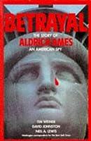 Betrayal: Story of Aldrich Ames - An American Spy