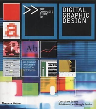 Complete Guide to Digital Graphic Design - Bob