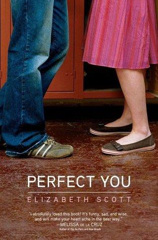Perfect You By Elizabeth Scott