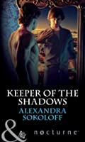Keeper of the Shadows (The Keepers: L.A. - Book 4)