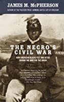 The Negro's Civil War