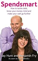 Spendsmart: How to tackle debt, know your money mind & make your cash go further