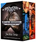 Immortality (Vampire Assassin League Bundle, 3) (Vampire Assassin League Boxset)