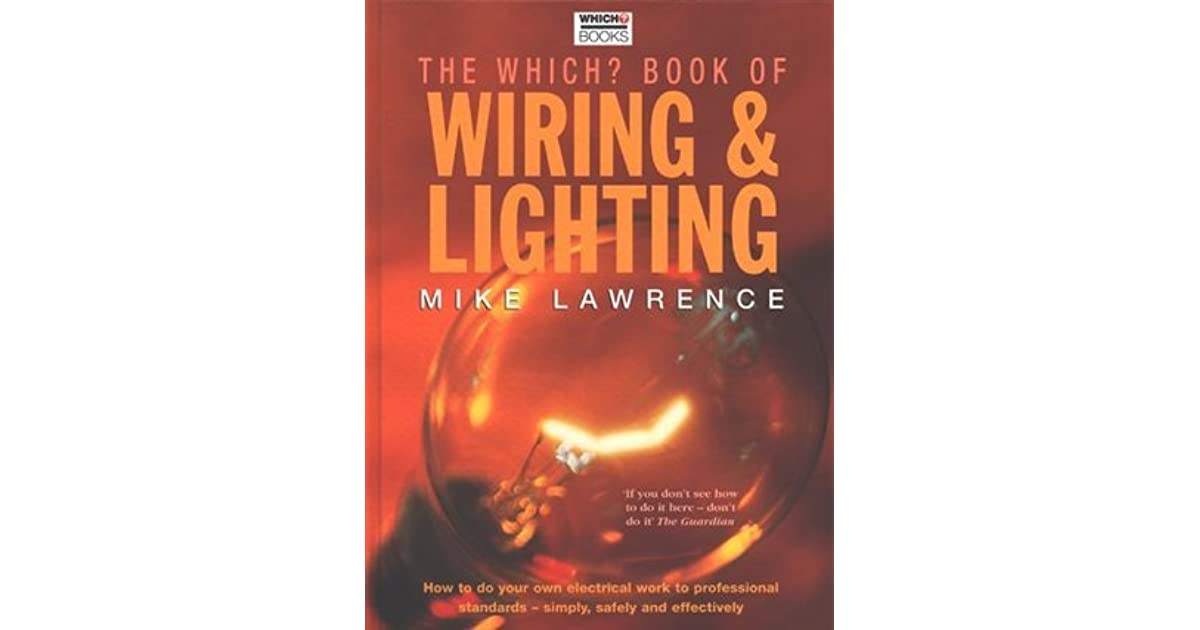 Magnificent The Which Book Of Wiring Lighting By Mike Lawrence Wiring Cloud Hisonuggs Outletorg
