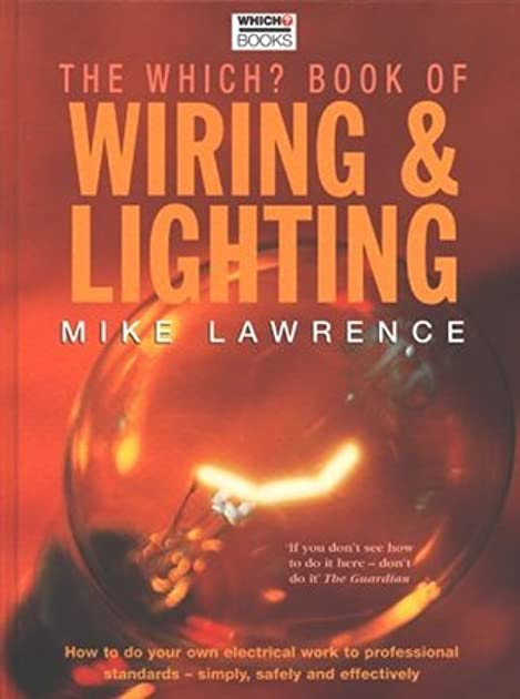 the which book of wiring lighting by mike lawrence rh goodreads com Telephone Wiring For Dummies Telephone Wiring For Dummies