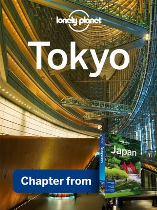 Lonely Planet Tokyo: Chapter from Japan Travel Guide