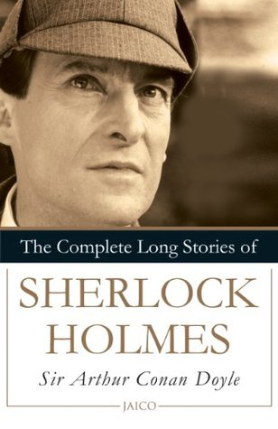 The Complete Long Stories of Sherlock Holmes
