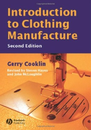 Introduction To Clothing Manufacture By Gerry Cooklin