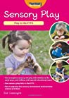 Sensory Play by Sue Gascoyne