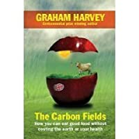 The Carbon Fields: How our countryside can save Britain