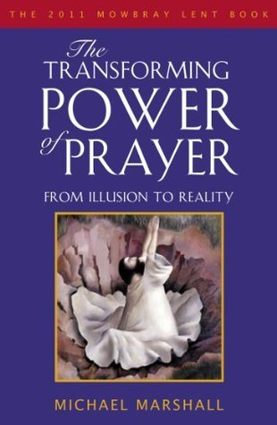 The-Transforming-Power-of-Prayer-From-Illusion-to-Reality