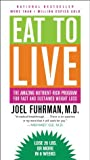 Eat to Live: The ...