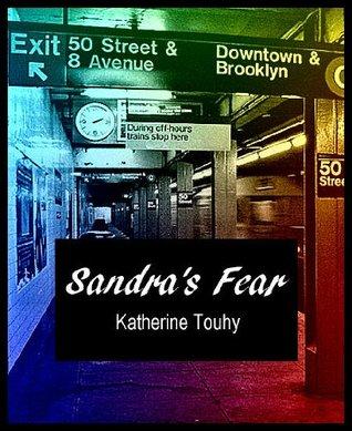 Sandra's Fear (An Erotic Lesbian Romance)