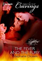 The Fever and the Fury (Mills & Boon Nocturne Cravings)