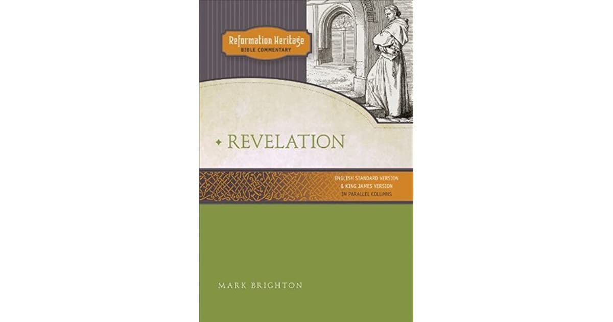 Reformation Heritage Bible Commentary: Revelation by Mark