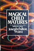 Magical Child Matures