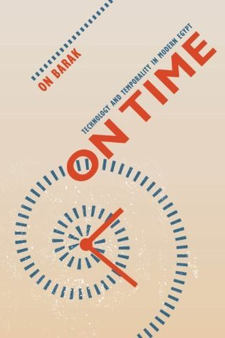 On Time  Technology and Temporality in Modern Egypt