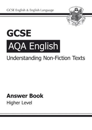 GCSE English AQA Understanding Non-Fiction Texts Answers (for Workbook) - Higher Level
