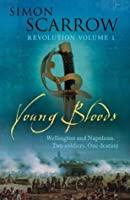 Young Bloods (Revolution, #1)