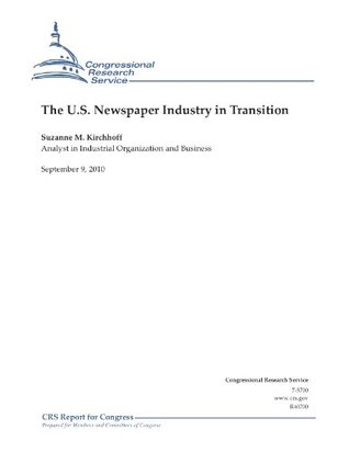 The U.S. Newspaper Industry in Transition