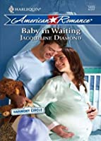 Baby in Waiting (Harmony Circle - Book 2)