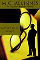 Appleby Talks Again (Inspector Appleby Mysteries)