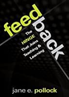 Feedback: The Hinge That Joins Teaching and Learning