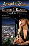 Angel for Hire (Angel Eyes #9)