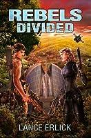 Rebels Divided (Rebel #3)