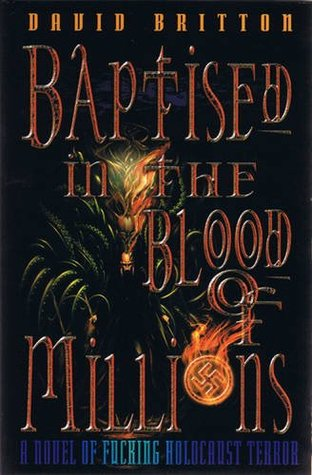 Baptised in the Blood of Millions