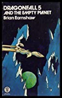 Dragonfall 5 and the Empty Planet